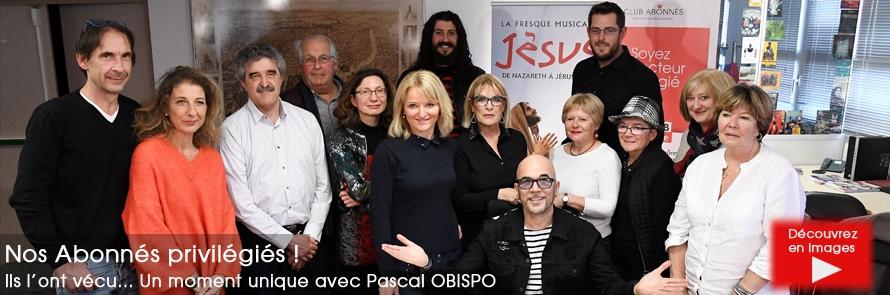 Rencontre Pascal Obispo… Des Abonnés heureux !…