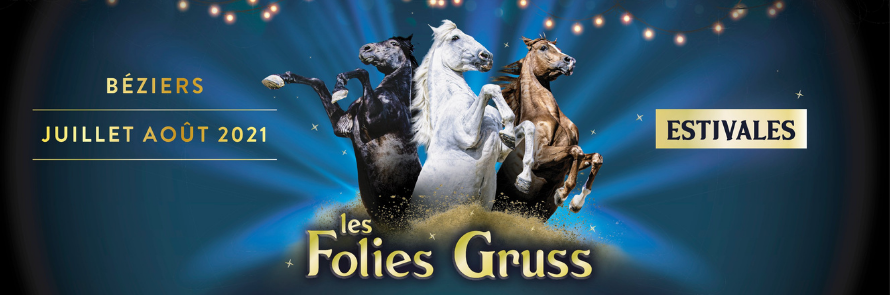 Folies Gruss à Béziers !